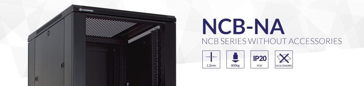 Floor-standing rack cabinets  - NCB-NA series